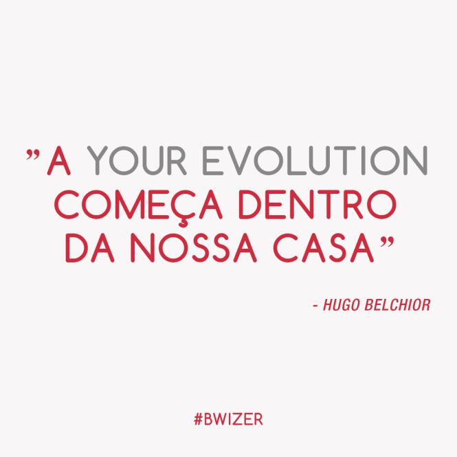 Citação YourEvolution Bwizer